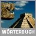Mexikanisch-Wörterbuch